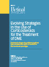 Evolving Strategies in the Use of Corticosteroids for the Treatment of DME